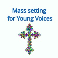 Mass Setting For Young Voices