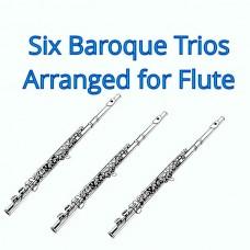 Six Baroque Trios for Flute